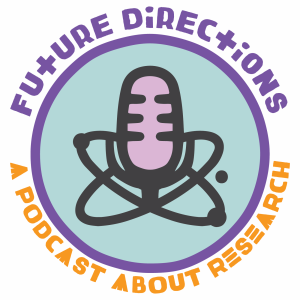 Future Directions Podcast: Environmental and Reproductive Health